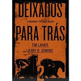 Deixados para Trás 02 | Tim LaHaye e Jerry B. Jenkins
