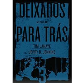 Deixados para Trás 03 | Tim LaHaye e Jerry B. Jenkins