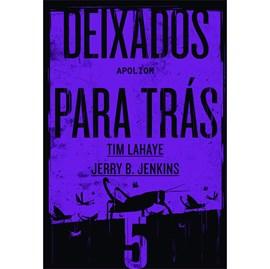 Deixados para Trás 05 | Tim LaHaye e Jerry B. Jenkins