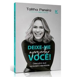 Deixe-me Apresentar Você! | Talitha Pereira