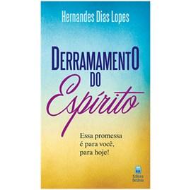 Derramamento do Espírito | Hernandes Dias Lopes