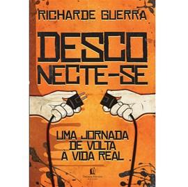 Desconecte-se | Richarde Guerra