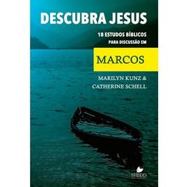 Descubra Jesus | Marilyn Kunz & Catherine Schell