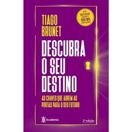 Descubra o Seu Destino | Tiago Brunet
