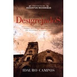 Desigrejados | Idauro Campos