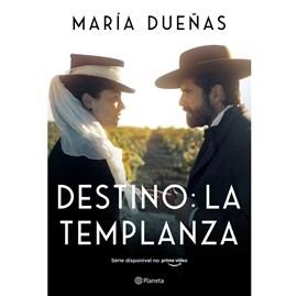 Destino: La Templanza   Maria Dueñas   2ª Edição