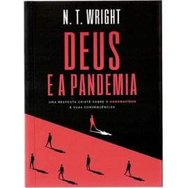 Deus e a Pandemia   N. T. Wright