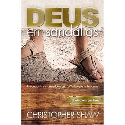 Deus em Sandálias | Christopher Shaw