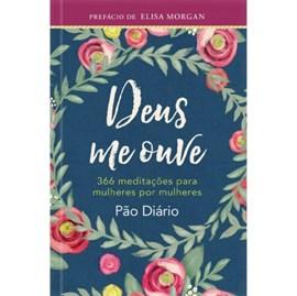 Deus Me Ouve | 366 Meditações Para Mulheres