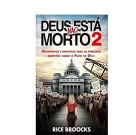 Deus não está morto 2 | Rice Broocks