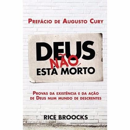 Deus não está morto | Rice Broocks