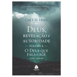 Deus, Revelação e Autoridade Volume 2   Carl F. H. Henry