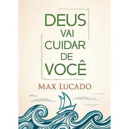 Deus vai Cuidar de Você   Max Lucado