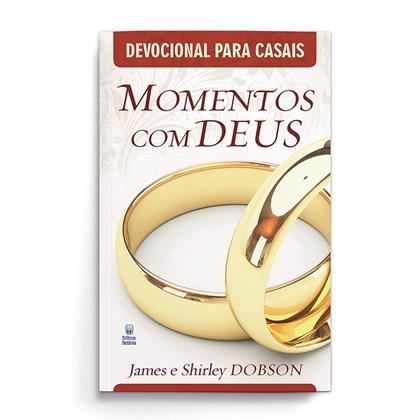 Devocionais para Casais | Momentos com Deus | James e Shirley Dobson