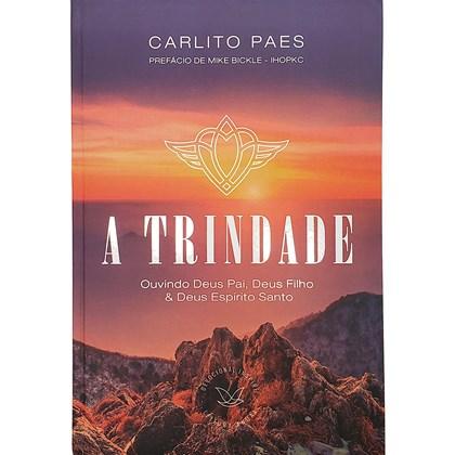 Devocional A Trindade | Carlito Paes