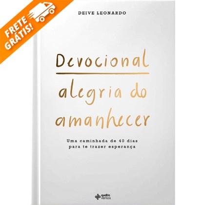 Devocional Alegria do Amanhecer | Deive Leonardo