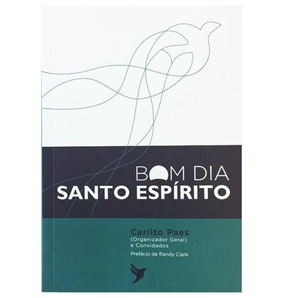 Devocional | Bom dia Santo Espirito | Carlito Paes