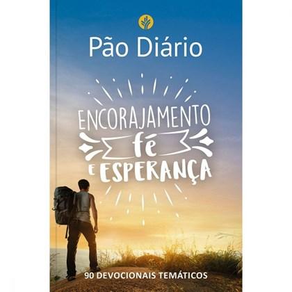 Devocional Pão Diário 90 Dias | Encorajamento, Fé e Esperança
