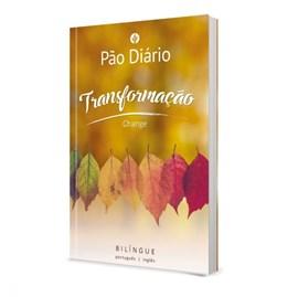 Devocional Pão Diário Transformação | Edição Bilíngue