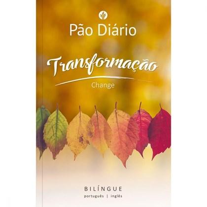 Devocional Pão Diário Transformação   Edição Bilíngue
