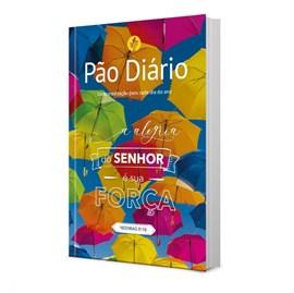 Devocional Pão Diário vol 24 | Alegria do Senhor