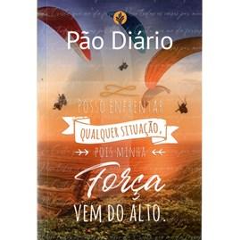 Devocional Pão Diário Vol. 25 | Posso Enfrentar Qualquer Situação
