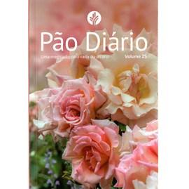 Devocional Pão Diário Vol. 25 | Rosas