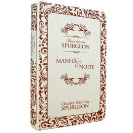 Dia a Dia com Spurgeon - Manhã e Noite   C. H. Spurgeon   Tecido