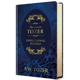 Dia a Dia com Tozer | A. W. Tozer | Devocional | Capa Dura