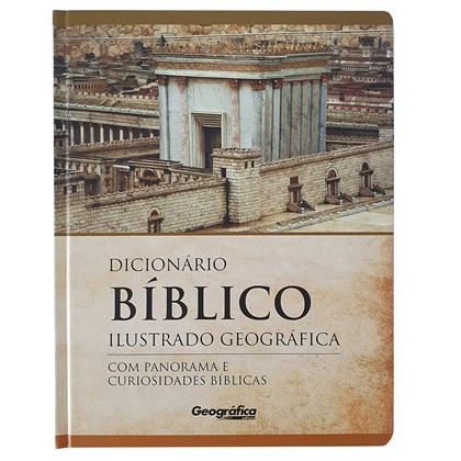 Dicionário Bíblico Ilustrado | Com Panorama e Curiosidades Bíblicas