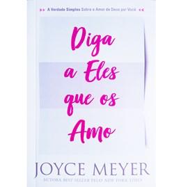 Diga a Eles que os Amo | Joyce Meyer