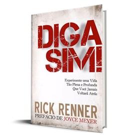 Diga Sim! | Rick Renner