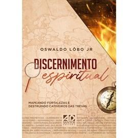 Discernimento Espiritual   Oswaldo Lobo Jr