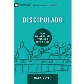Discipulado | Série 9 Marcas | Mark Dever