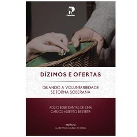 Dízimos e Ofertas | Adílio Éder Dantas