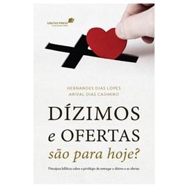 Dízimos e Ofertas São Para Hoje | Arival Casemiro & Hernandes Dias Lopes
