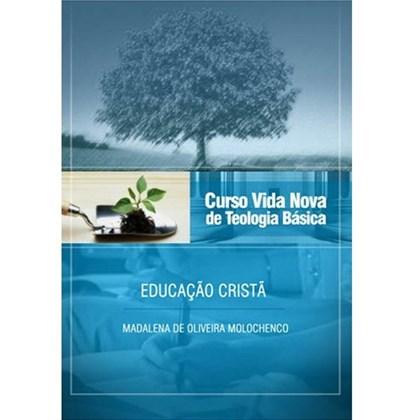 Educação Cristã  | Vol. 8 | Curso Vida Nova de Teologia Básica