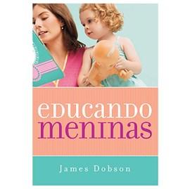 Educando Meninas | James Dobson