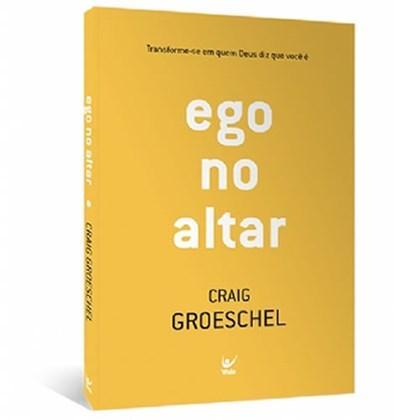 Ego no Altar | Bill Hybels