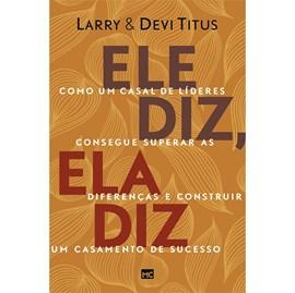 Ele Diz, Ela Diz | Larry & Devi Titus
