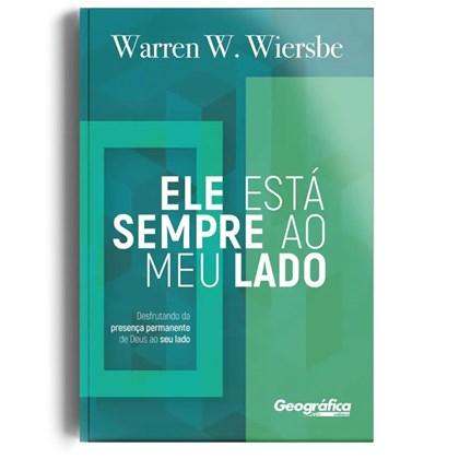 Ele Está Sempre ao Meu Lado | Warren W. Wiersbe