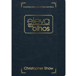 Eleva teus Olhos | Christopher Shaw