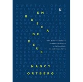 Em Busca De Deus | Nancy Ortberg