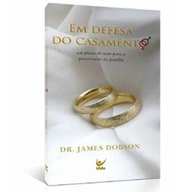 Em Defesa do Casamento | James Dobson