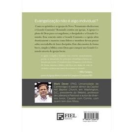 Entendendo a Grande Comissão | Mark Dever