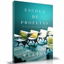 Escola de Profetas | Jonathan Welton