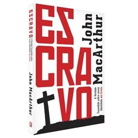 Escravo | John MacArthur
