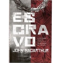 Escravo   John MacArthur   Thomas Nelson