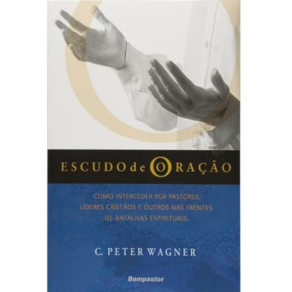 Escudo de Oração   C. Peter Wagner