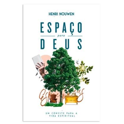 Espaço para Deus   Henri Nouwen